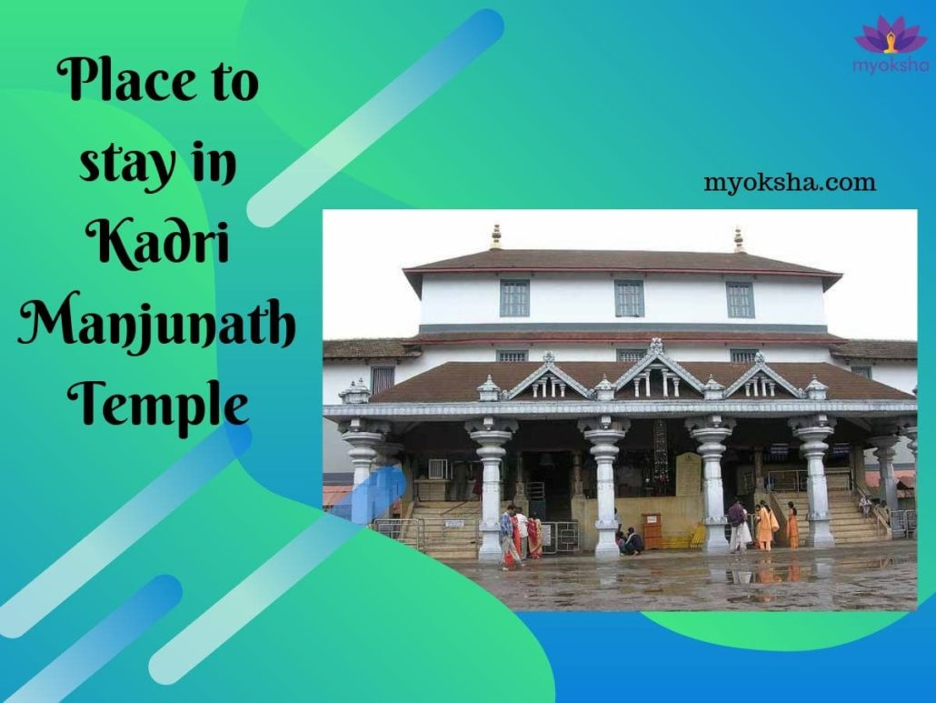 Place to stay in Kadri Manjunath Temple