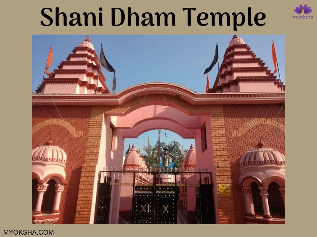 Shani Dham Introduction