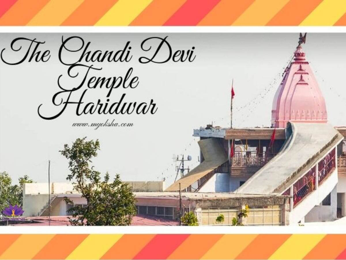The Chandi Devi Temple Haridwar