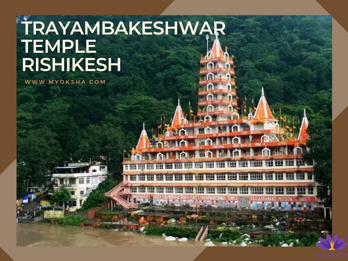 Trayambakeshwar Temple Rishikesh