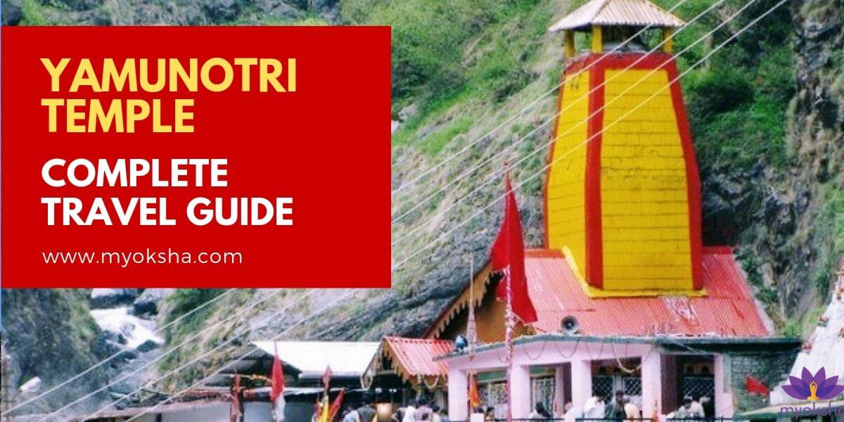 Yamunotri Temple Complete Travel Guide