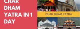 Char Dham Yatra in 1 Day