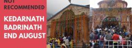 Kedarnath Badrinath August