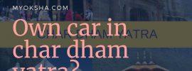 Own car in char dham yatra