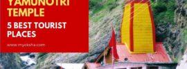 Yamunotri 5 Best Tourist Places