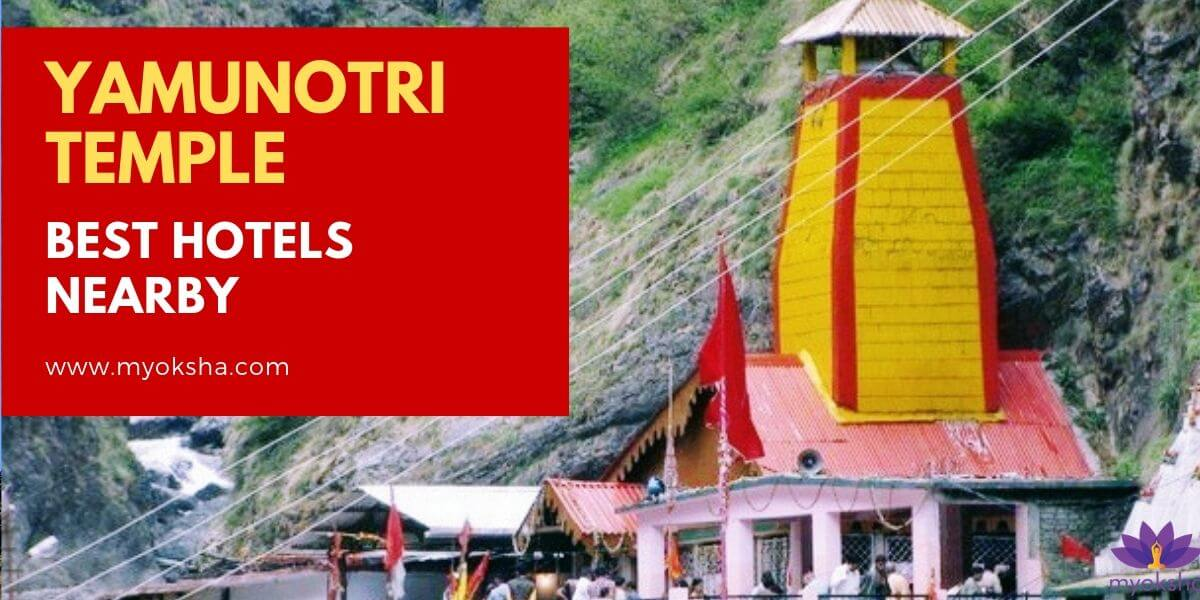 Yamunotri Temple Best Hotels Nearby