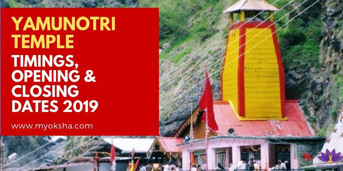 Yamunotri Temple Timings, Opening & Closing Dates 2019
