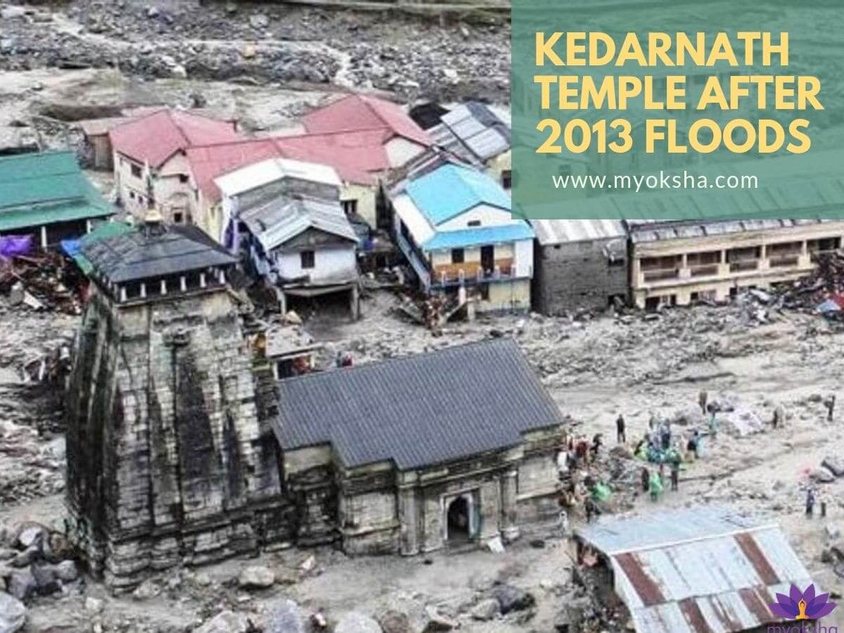 Kedarnath Temple destroyed in floods of 2013