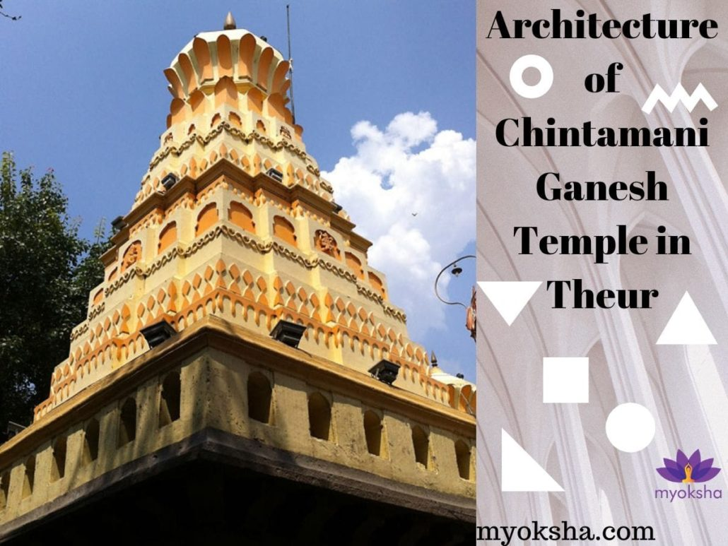 Architecture of Chintamani Ganesh Temple in Theur