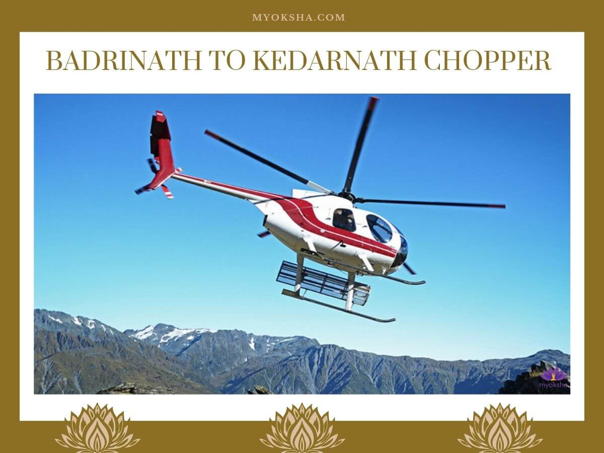 Badrinath to Kedarnath Chopper