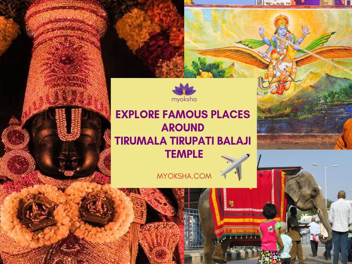 Explore Places Near Tirumala Temple