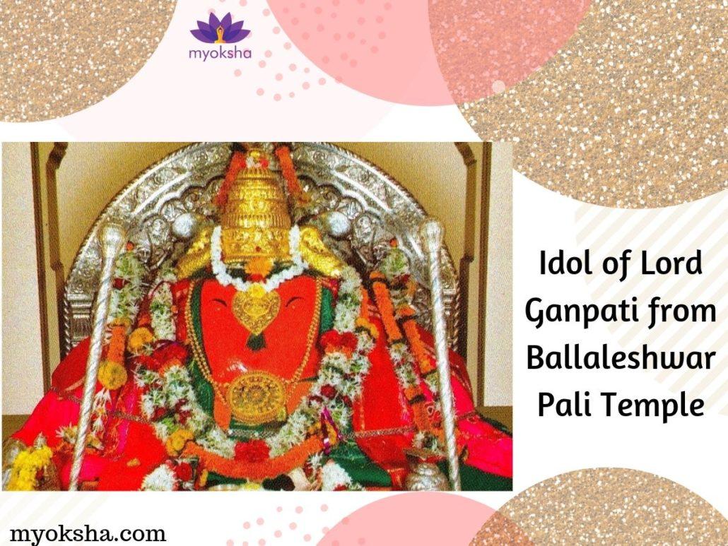 Ganpati Idol in Ballaleshwar Pali Ganpati Temple