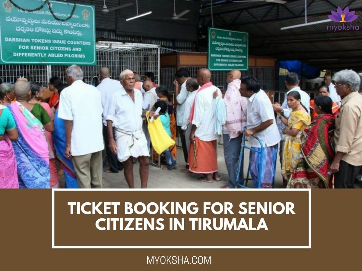 Ticket Booking for Senior Citizens in Tirumala