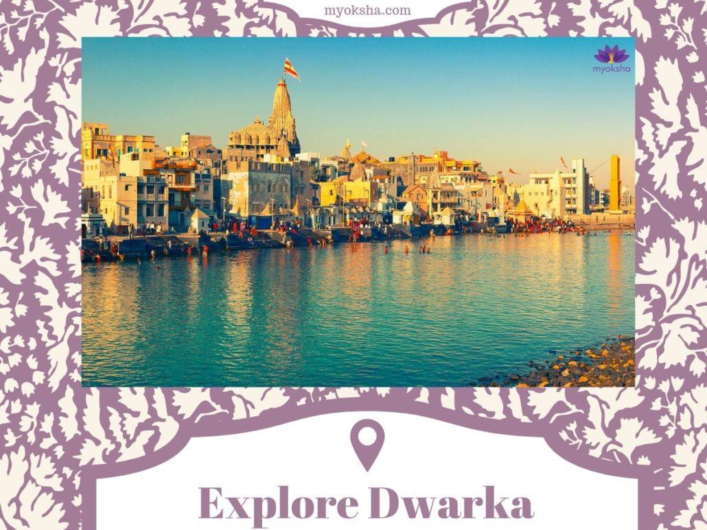 Explore Dwarka