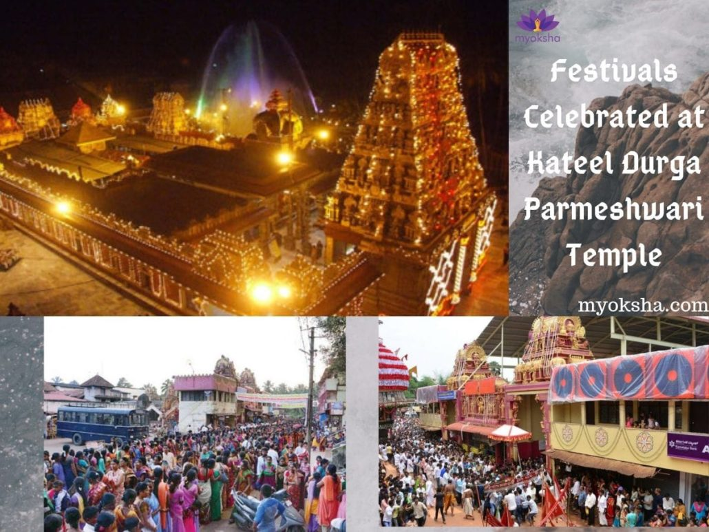 Festivals celebrated at Kateel Durga Parmeshwari Temple