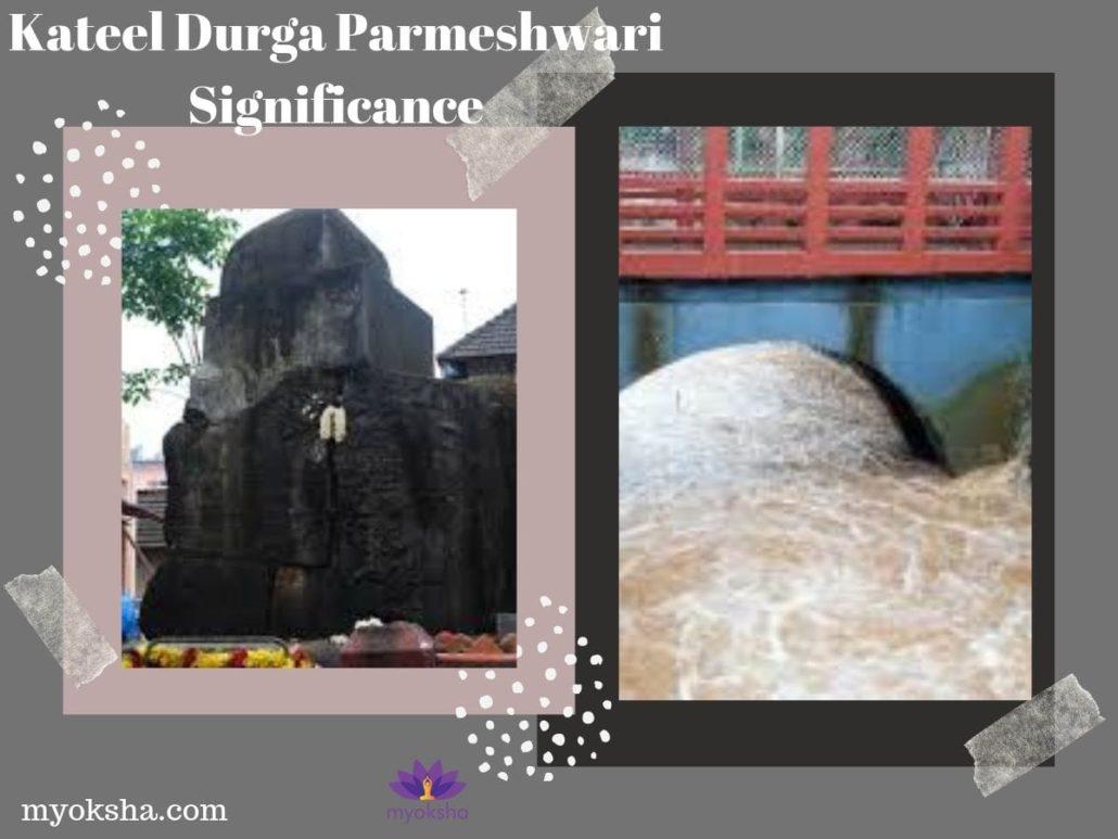 Kateel Durga Parmeshwari Significance