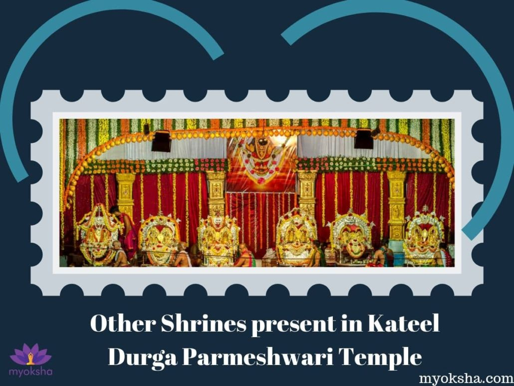 Other Shrines present in Kateel Durga Parmeshwari Temple