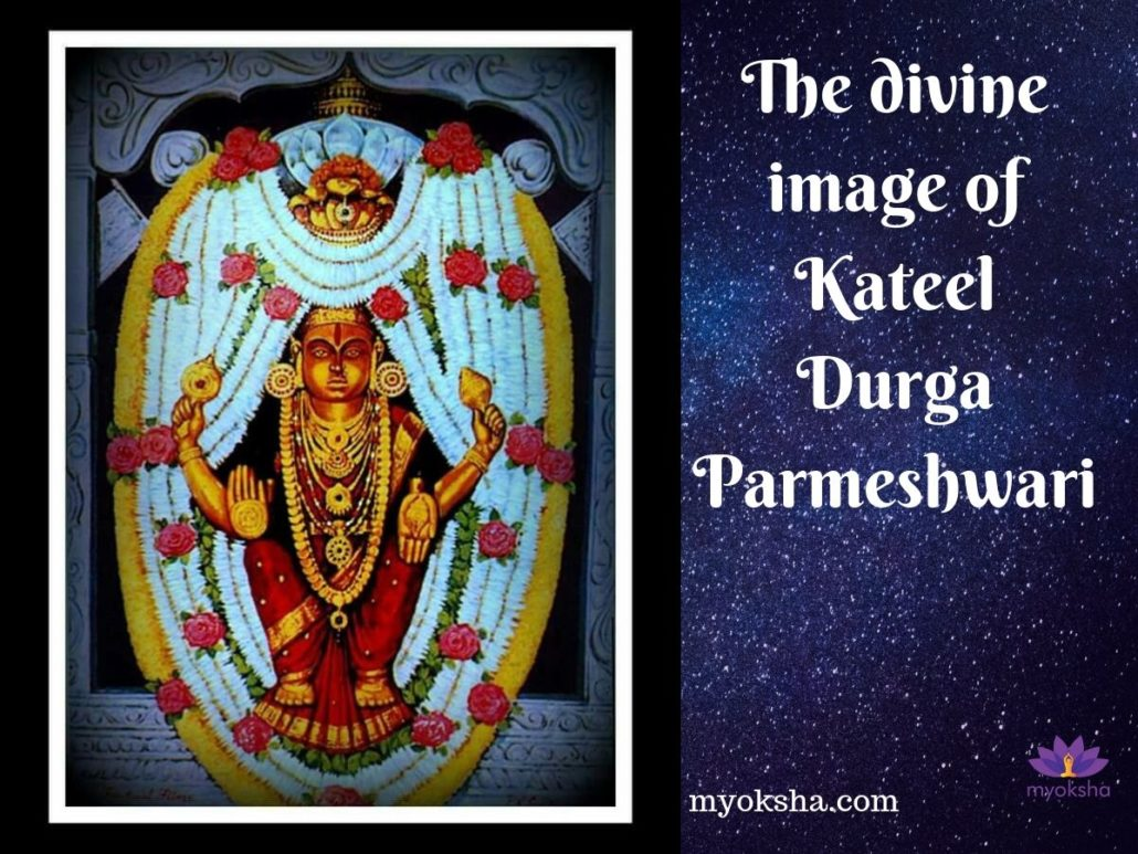 The divine image of Kateel Durga Parmeshwari