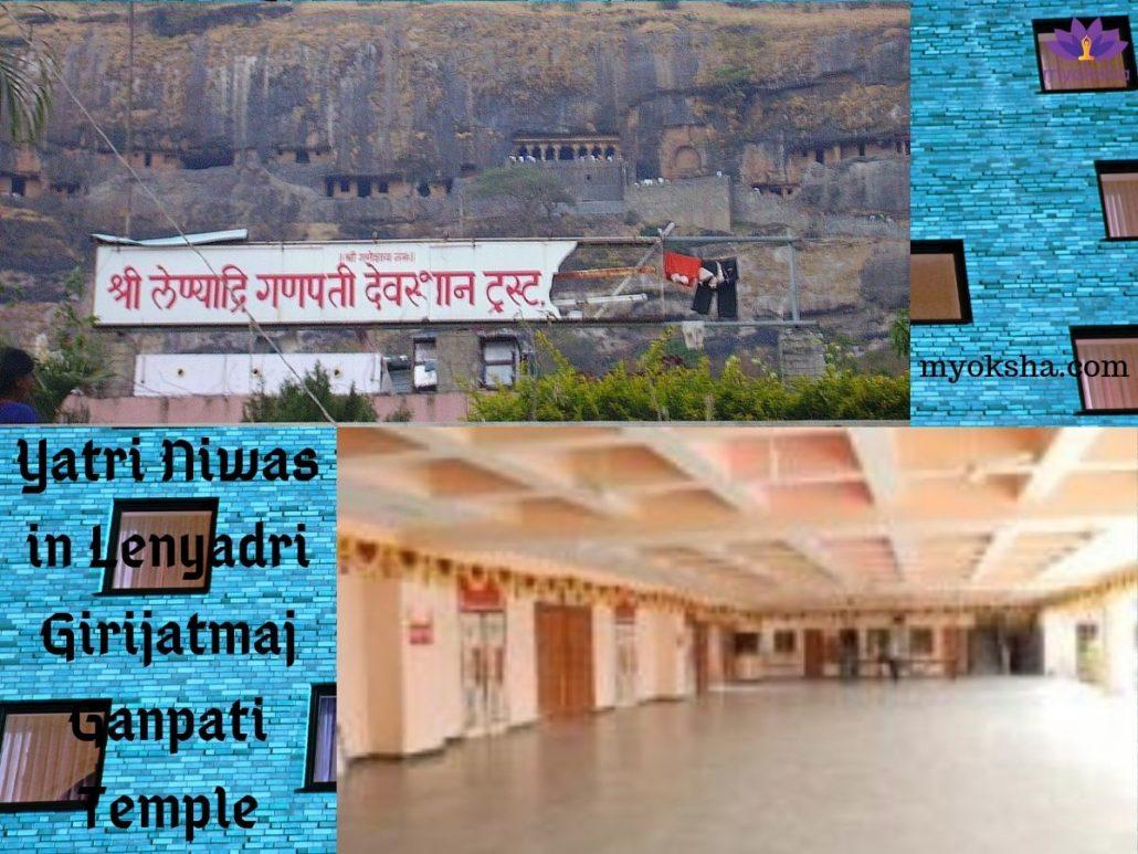 Yatri Niwas in Lenyadri Temple