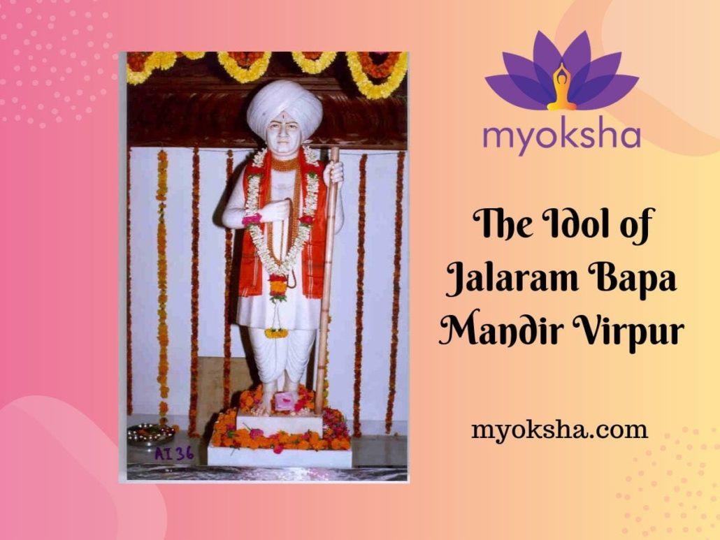 The Idol of Jalaram Bapa Mandir Virpur
