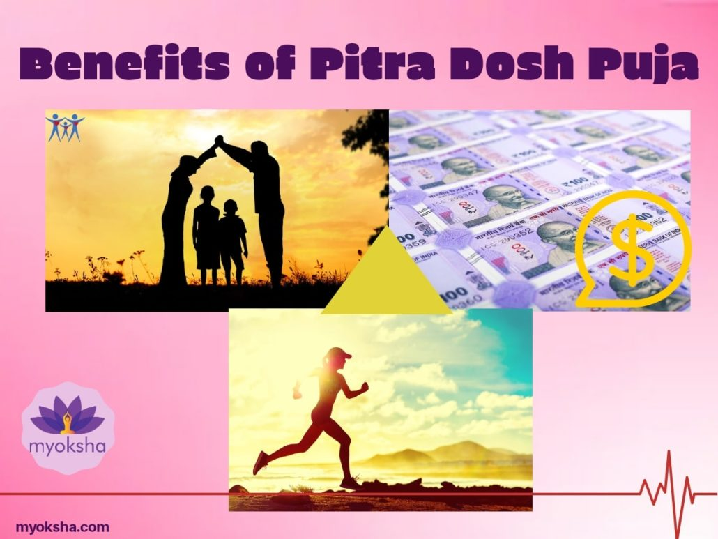 Benefits of Pitra Dosh Puja